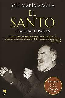 El santo : la revolución del padre Pío