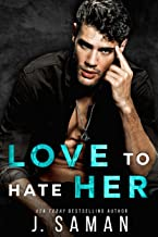Love to Hate Her: An Enemies-to-Lovers Single Dad Rockstar Romance (Wild Love Book 2)