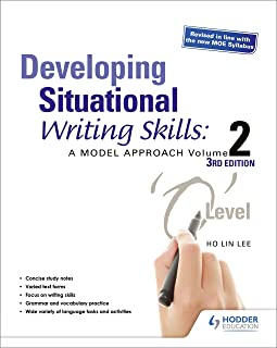 Developing Situational Writing Skills: A Model Approach Volume 2 (3rd Edition)