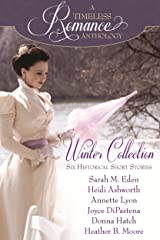 Winter Collection (A Timeless Romance Anthology Book 1) Kindle Edition