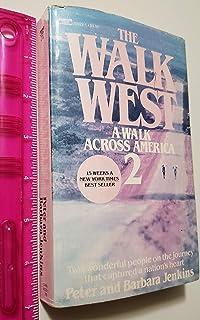 The Walk West : A Walk Across America 2