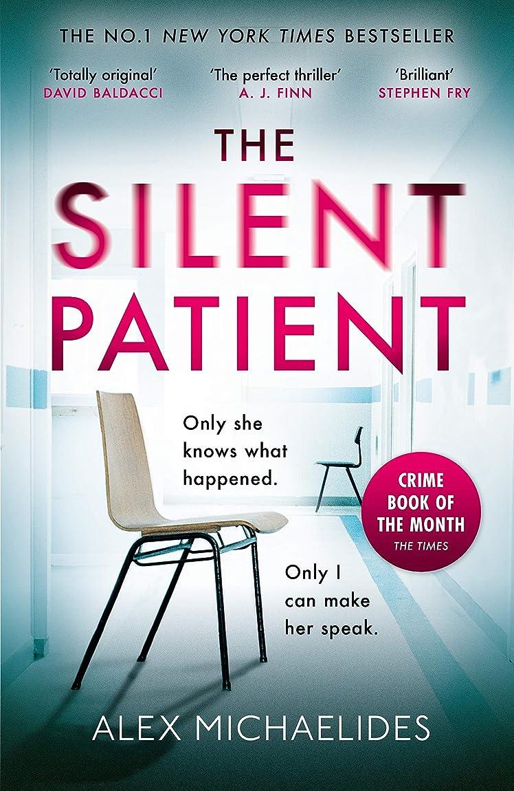 ブルジョンごめんなさい聞きますThe Silent Patient: The No.1 Bestselling crime thriller you won't want to miss in 2019 (English Edition)