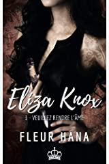 Eliza Knox, Tome 1 : Veuillez rendre l'âme: Une urban fantasy avec des anges et des démons ! Format Kindle
