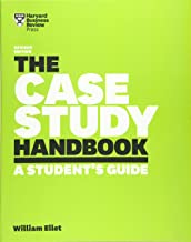 The Case Study Handbook, Revised Edition: A Student's Guide