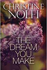 The Dream You Make Kindle Edition