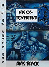 His Ex-Boyfriend (English Edition)