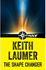 The Shape Changer (Lafayette O'Leary) Kindle Edition