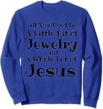 Jesus Lover Jewelry Fashionista Mom T-Shirt, Jewelry Junkie Sweatshirt