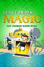 AUF ZAUBER KOMM RAUS: Fantasy, Science Fiction (Magic 2.0 2) (German Edition)