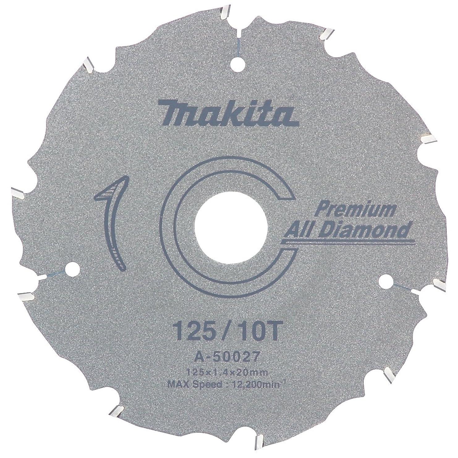 キャンバス過ちタブレットマキタ(Makita) プレミアムオールダイヤチップソー 外径125mm 刃数10T A-50027