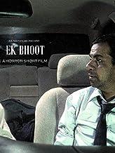 Ek Bhoot