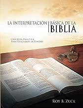 La interpretación básica de la Biblia (Spanish Edition)