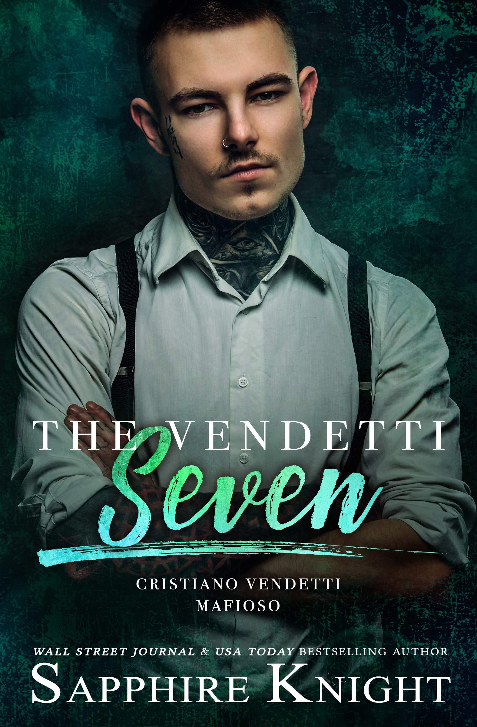 The Vendetti Seven: Cristiano Vendetti Mafioso