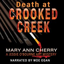 Death at Crooked Creek: A Jessie O'Bourne Art Mystery, Book 2