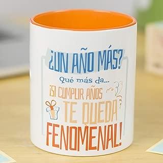 La Mente es Maravillosa - Taza con Frase y dibujo divertido (¿Un año más? Qué más da. ¡Si cumplir años te queda fenomenal!) Regalo para Cumpleaños