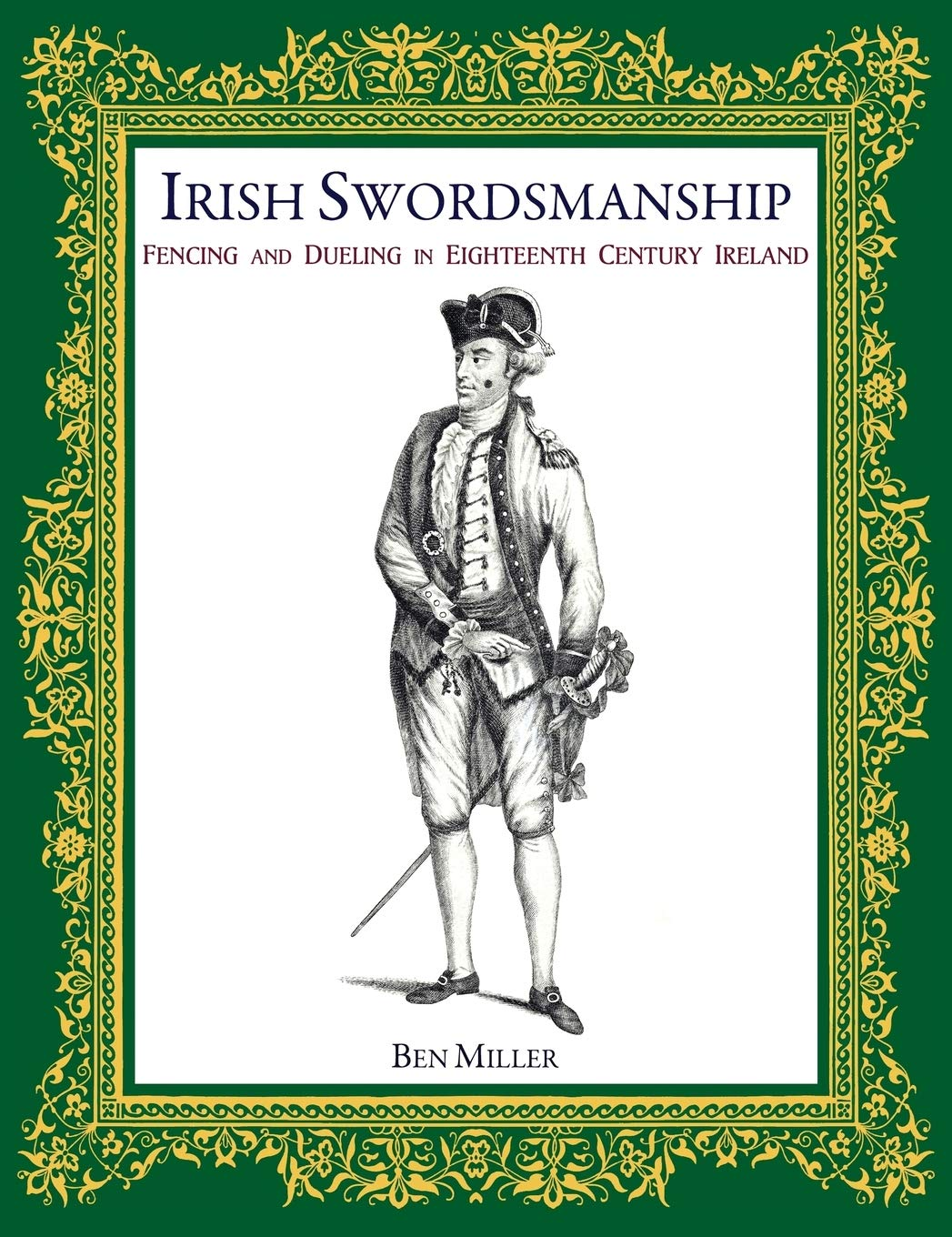 Image OfIrish Swordsmanship: Fencing And Dueling In Eighteenth Century Ireland