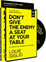Don't Give the Enemy a Seat at Your Table Study Guide with DVD: It's Time to Win the Battle of Your Mind