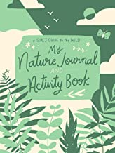 My Nature Journal and Activity Book (A Girl's Guide to the Wild)