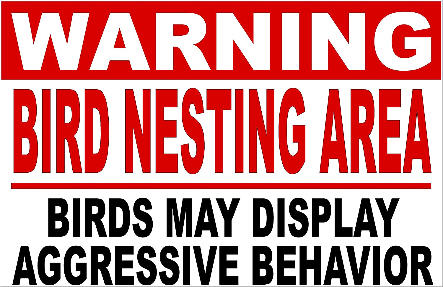 Warning Bird Nesting Area Birds Aggressive Show Behavior Excellent Sig May Safety and trust