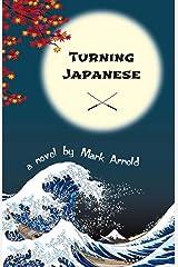 Turning Japanese Kindle Edition