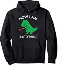 Now I'm Unstoppable - Funny T-Rex Dinosaur Pullover Hoodie