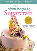 Ultimate Guide to Sugarcraft: The International School of Sugarcraft