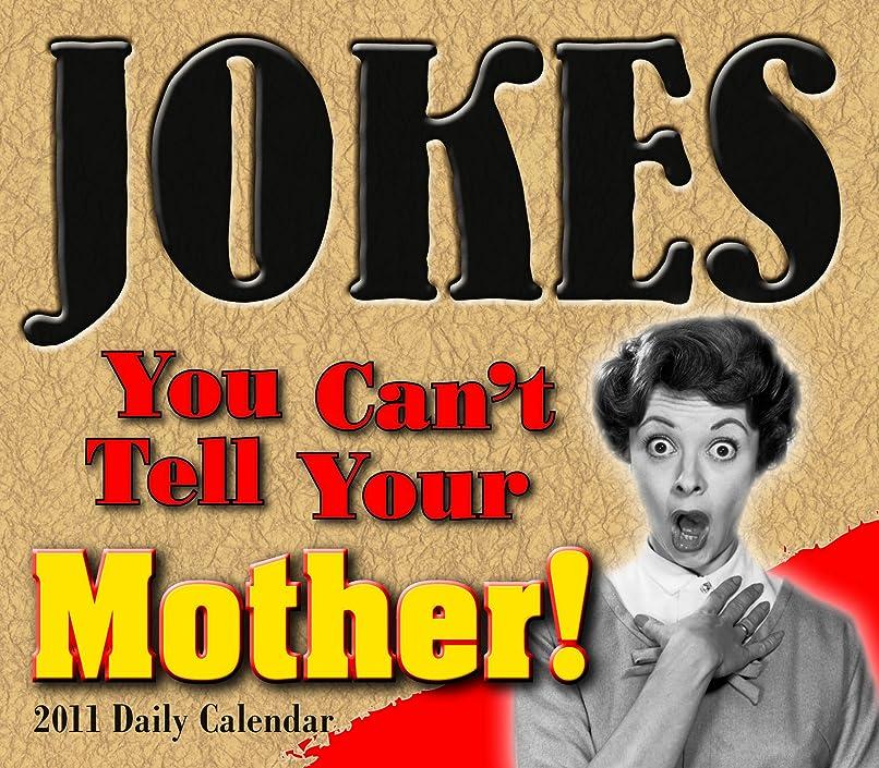 うつウルル開梱Jokes You Can't Tell Your Mother 2011 Daily Calendar