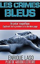 Les Crimes Bleus (French Edition)