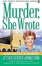 Murder, She Wrote: Margaritas & Murder (Murder She Wrote Book 24)