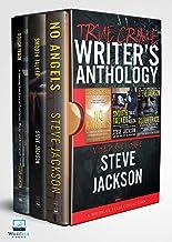 TRUE CRIME WRITER'S ANTHOLOGY: Volume One Steve Jackson
