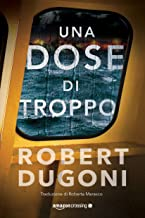 Una dose di troppo (Tracy Crosswhite Vol. 5) (Italian Edition)