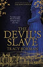 The Devil's Slave: the highly-anticipated sequel to The King's Witch (Frances Gorges Trilogy 2) (English Edition)