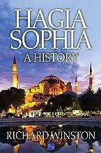 Hagia Sophia: A History (English Edition)