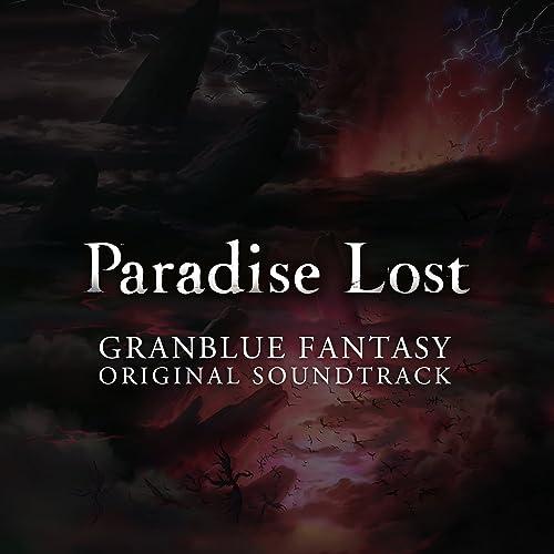 GRANBLUE FANTASY ORIGINAL SOUNDTRACK Paradise Lost