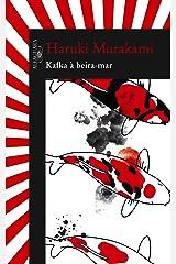 Kafka à beira mar eBook Kindle