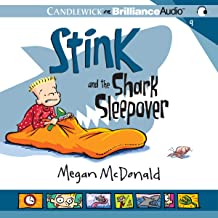 Stink and the Shark Sleepover: Stink, Book 9