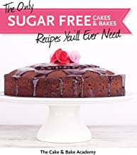 The Only Sugar Free Cakes & Bakes Recipes You'll Ever Need!