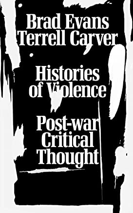 Histories of Violence: Post-war Critical Thought (English Edition)