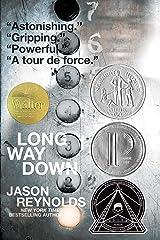 Long Way Down Kindle Edition