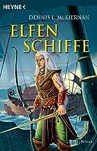 Elfenschiffe: Roman (Die Elfen-Saga 3) (German Edition)