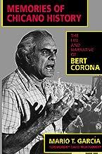 Memories of Chicano History: The Life and Narrative of Bert Corona: 2