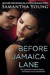 Before Jamaica Lane (On Dublin Street Book 3) Kindle Edition