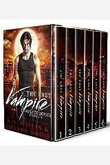 The Last Vampire: Complete Series, Books 1-6 (Last Vampire World Book 1) Kindle Edition