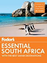 Fodor's Essential South Africa: with The Best Safari Destinations (Travel Guide Book 1)