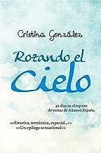 Rozando el cielo (Spanish Edition)