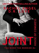 Joint House of Congress: A Why Choose New Adult Contemporary Romance (The More the Merrier RH Series Book 3)