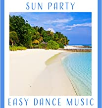 Sun Party: Easy Dance Music, Latino Rhythms, Instrumental Salsa Vibes, Hot Groove, Background Music Club, Chill Out