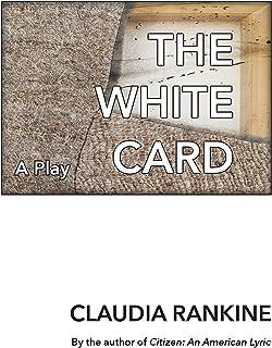 The White Card: A Play