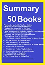 Summary and Analysis 50 Books: The Steve Jobs Way, All Marketers Are Liars, The Millonaire Fastlane, Purple Cow, The 7 habits of highly effective people, ... Power Of Habits, Rich dad poor dad, Tribes