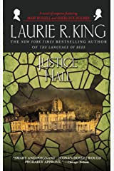 Justice Hall: A novel of suspense featuring Mary Russell and Sherlock Holmes Kindle Edition